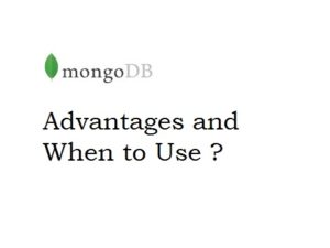 mongodb advantages and when to use