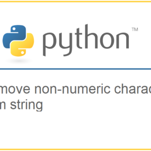 Remove non-numeric characters from string in Python