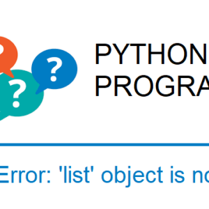 TypeError: 'list' object is not callable