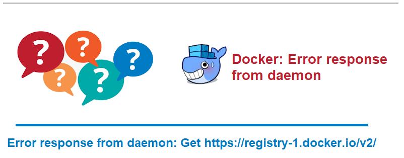 Docker: Error response from daemon get https //registry-1.docker.io/v2/